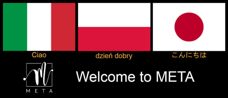 Welcome to META, Poland, Japan and Italy